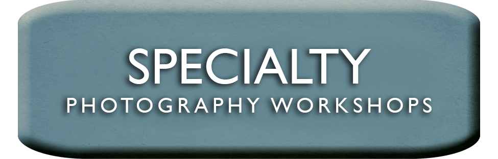 Specialty Photography Workshop